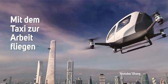 Abgefahren: Taxi-Drohnen werden Realität