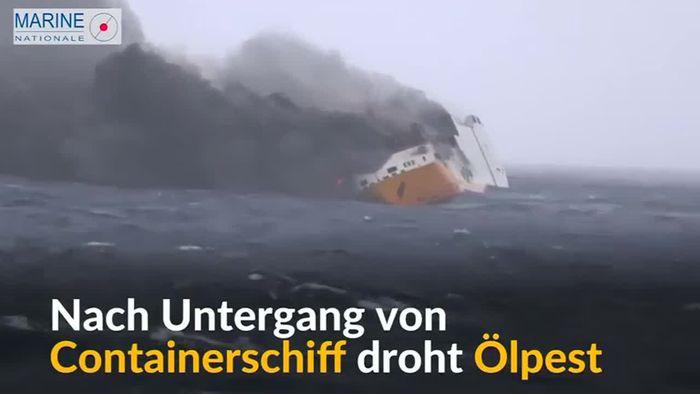 Ölpest droht nach Untergang von Containerschiff
