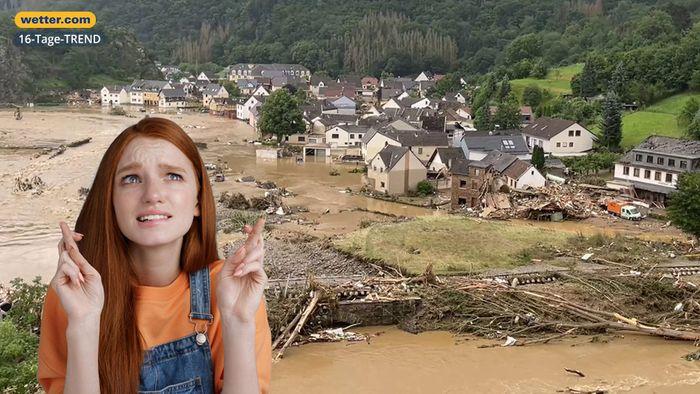 Wetter 16 Tage: Bitte nicht noch eine Sintflut!
